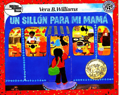 UN Sillon Para Mi Mama / A Chair for My Mother By Williams, Vera B./ Marcuse, Aida E.